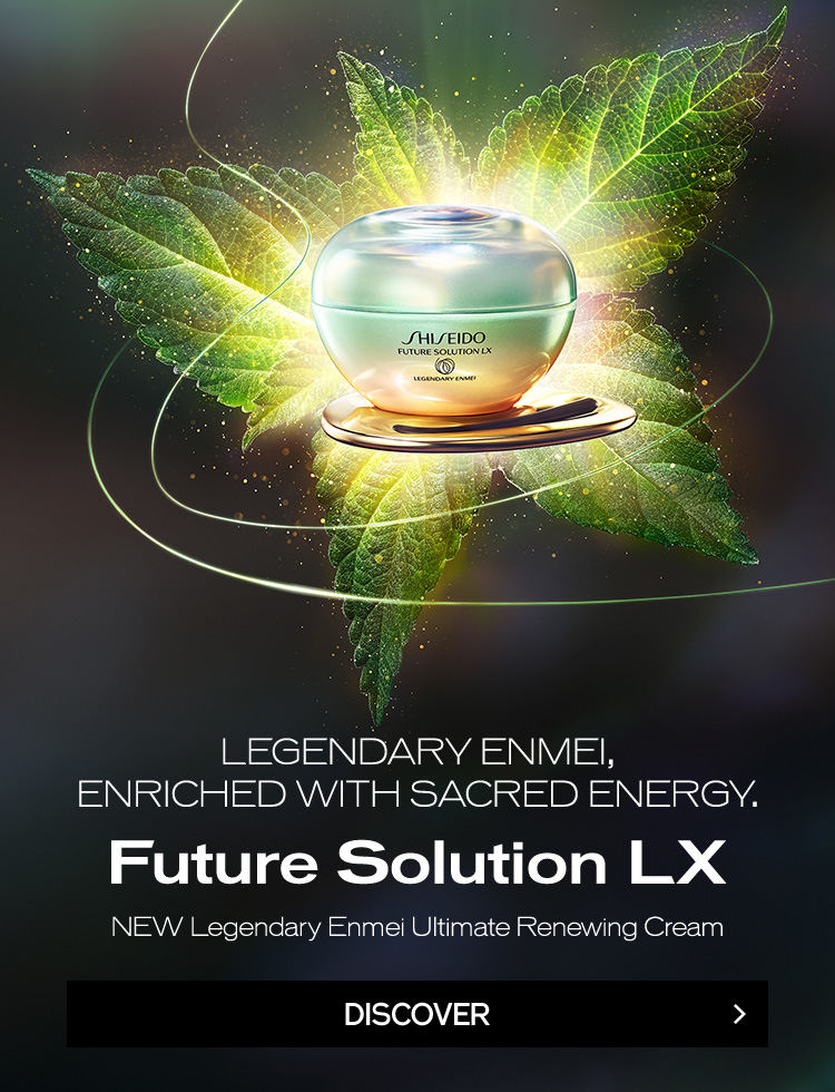 LEGENDARY ENMEI, ENRICHED WITH SACRED ENERGY. Future Solution LX NEW Legendary Enmei Ultimate Renewing Cream DISCOVER